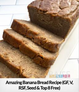Banana Bread GF, V, T8, RSF