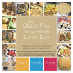 The Gluten Free, Allergy Friendly Lunch Box (Options for All)
