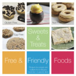 Sweets & Treats Volume One (GF, Allergy Friendly)